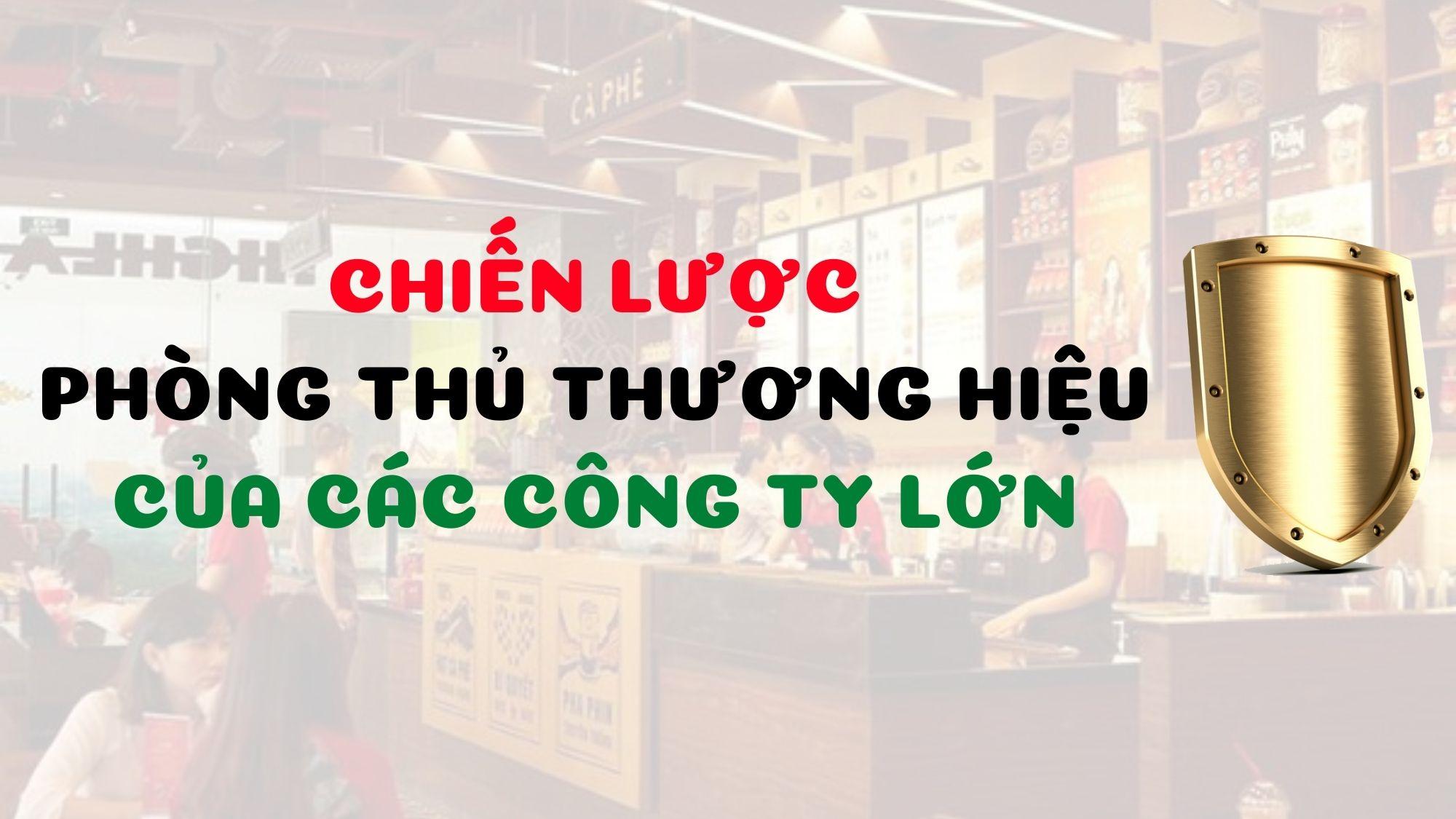 chien-luoc-phong-thu-thuong-hieu-cua-cac-cong-ty-lon